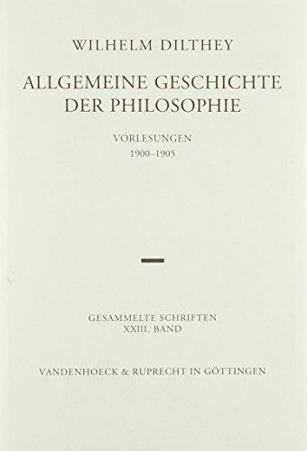 9783525303191: Allgemeine Geschichte der Philosophie (Wilhelm Dilthey. Gesammelte Schriften)
