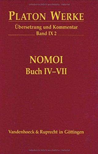 9783525304341: IX 2 Nomoi (Gesetze) Buch IV-VII (PLATON:WERKE,UBERSETZUNG,KOMMENTAR) (German Edition)