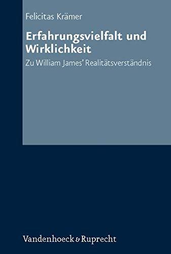 9783525305201: Erfahrungsvielfalt Und Wirklichkeit: Zu William James' Realitatsverstandnis (Neue Studien Zur Philosophie)
