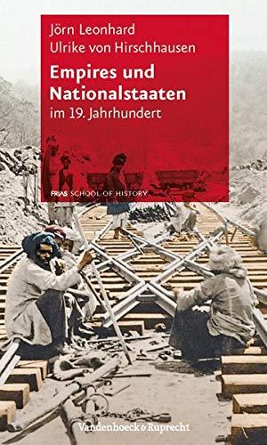 9783525323007: Empires und Nationalstaaten (FRIAS Rote Reihe)