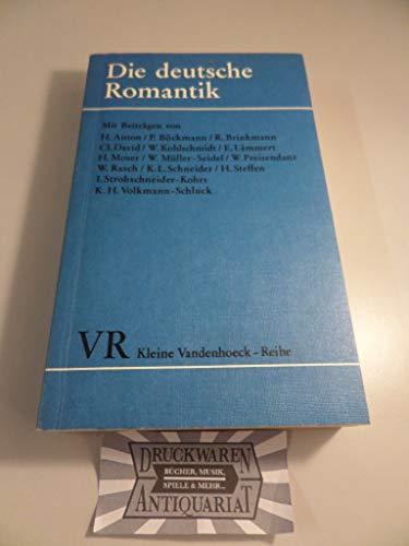 Die deutsche Romantik. Poetik, Formen, Motive.: Steffen, Hans.