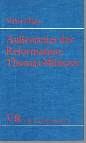 9783525333754: Aussenseiter der Reformation : Thomas Müntzer: Ein Knecht Gottes