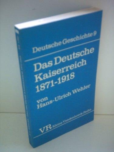 9783525333914: Das deutsche Kaiserreich, 1871-1918 (Deutsche Geschichte ; 9) (German Edition)