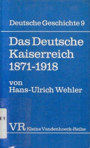9783525334119: Das Deutsche Kaiserreich, 1871-1918 (Deutsche Geschichte ; Bd. 9) (German Edition)