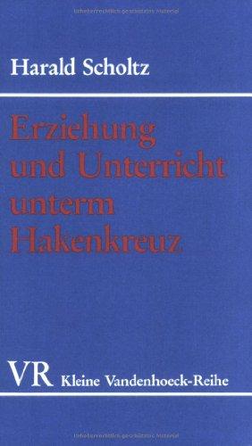 9783525335123: Erziehung und Unterricht unterm Hakenkreuz (Kleine Vandenhoeck-Reihe) (German Edition)