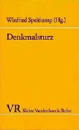 9783525335277: Denkmalsturz: Zur Konfliktgeschichte politischer Symbolik (Kleine Vandenhoeck-Reihe)
