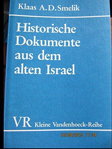 9783525335369: Historische Dokumente aus dem alten Israel