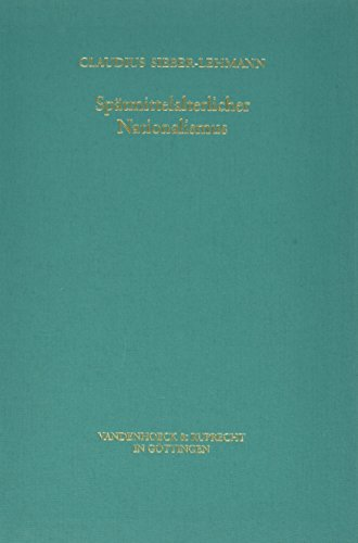 9783525354308: Spätmittelalterlicher Nationalismus: Die Burgunderkriege am Oberrhein und in der Eidgenossenschaft (Orbis Biblicus Et Orientalis)