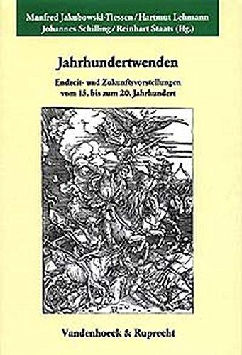 9783525354711: Jahrhundertwenden: Endzeit- und Zukunftsvorstellungen vom 15. bis zum 20. Jahrhundert (Kritische Studien Zur Geschichtswissenschaft)