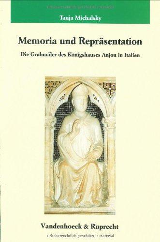 9783525354735: Memoria und Reprasentation: Die Grabmaler des Konigshauses Anjou in Italien (Veroffentlichungen des Max-Planck-Instituts fur Geschichte)
