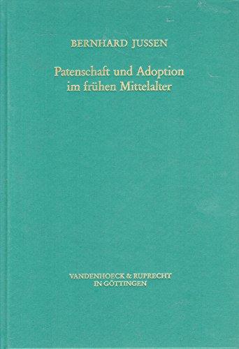 Patenschaft und Adoption im frühen Mittelalter, Künstliche Verwandschaft als soziale ...