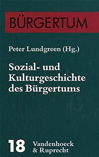 9783525356838: Sozial- und Kulturgeschichte des Burgertums: Eine Bilanz des Bielefelder Sonderforschungsbereichs (1986-1997)