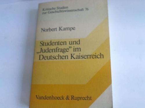 """9783525357385: Studenten und """"Judenfrage im Deutschen Kaiserreich (Kritische Studien zur Geschichtswissenschaft)"""
