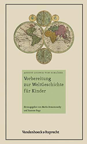 """9783525358443: Vorbereitung zur WeltGeschichte fA""""r Kinder: Ein Buch fA""""r Kinderlehrer"""