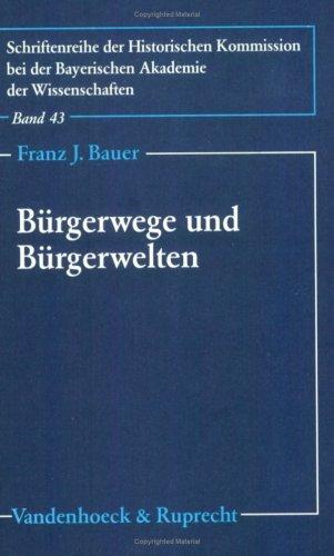 9783525359457: Bürgerwege und Bürgerwelten: Familienbiographische Untersuchungen zum deutschen Bürgertum im 19. Jahrhundert (Orbis Biblicus Et Orientalis)