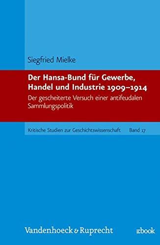 Der Hansa-Bund fur Gewerbe, Handel und Industrie: Mielke, Siegfried