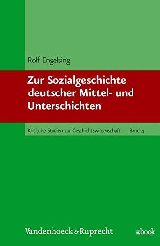 9783525359754: Zur Sozialgeschichte deutscher Mittel- und Unterschichten