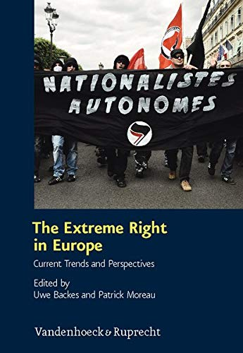 The Extreme Right in Europe: Current Trends and Perspectives (Schriften Des Hannah-Arendt-Instituts...