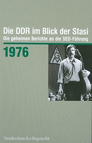 9783525373002: Die DDR im Blick der Stasi 1976: Die geheimen Berichte an die SED-Fuhrung (Die DDR im Blick der Stasi. Die geheimen Berichte an die SED-Fuhrung) (German Edition)