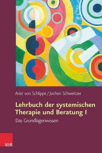 9783525401859: Lehrbuch der systemischen Therapie und Beratung 1: Das Grundlagenwissen