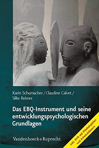 9783525402139: Das EBQ-Instrument und seine entwicklungspsychologischen Grundlagen
