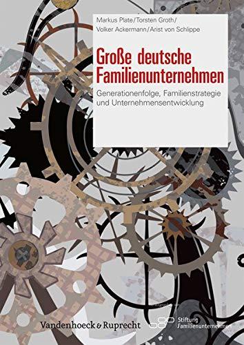 9783525403389: Große deutsche Familienunternehmen: Generationenfolge, Familienstrategie und Unternehmensentwicklung
