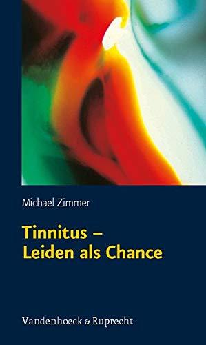 9783525404003: Tinnitus - Leiden Als Chance