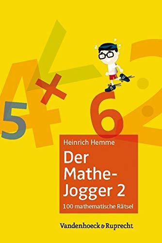 9783525408438: Der Mathe-Jogger 2: 100 mathematische Rätsel mit ausführlichen Lösungen