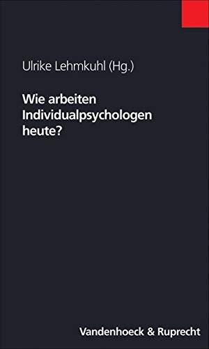 9783525450109: Wie Arbeiten Individualpsychologen Heute? (Clara)