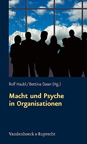 9783525451663: Macht Und Psyche in Organisationen (Schriften D. Sigmund-freud-inst. Reihe 3: Psychoanalytische Sozialpsychologie)