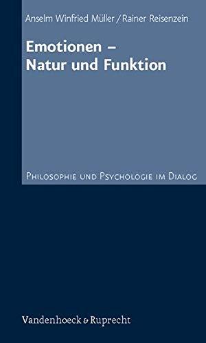 9783525452356: Emotionen - Natur und Funktion (Philosophie Und Psychologie Im Dialog)