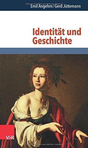 Identität und Geschichte: Emil Angehrn; Gerd