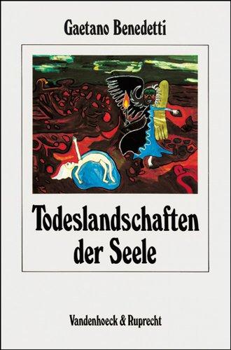 9783525456668: Todeslandschaften der Seele: Psychopathologie, Psychodynamik und Psychotherapie der Schizophrenie (Arbeiten Zur Religionspadagogik)