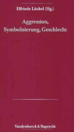 9783525460160: Aggression, Symbolisierung, Geschlecht (Hamburger Beitrage Zur Psychotherapie Der Suizidalitat)