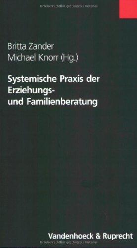 9783525461617: Systemische Praxis der Erziehungs- und Familienberatung