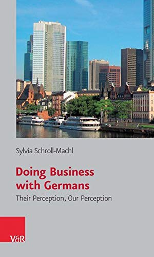 9783525461679: Doing Business with Germans: Their Perception, Our Perception