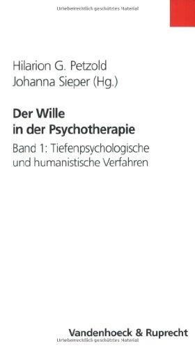 9783525461716: Der Wille in der Psychotherapie: Der Wille in der Psychotherapie. Schulenübergreifende Perspektiven für Theorie und Praxis: 1
