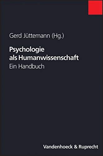 9783525462157: Psychologie als Humanwissenschaft: Ein Handbuch (Orbis Biblicus Et Orientalis)
