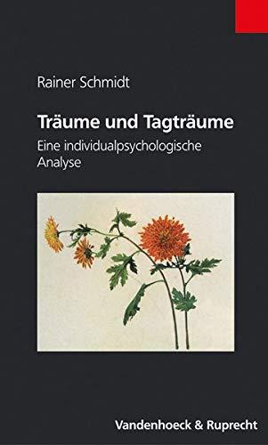9783525462218: Träume und Tagträume: Eine individualpsychologische Analyse (Fakultatsvortrage Der Philologisch-Kulturwissenschaftlichen Fakultat Der Univ.Wien)