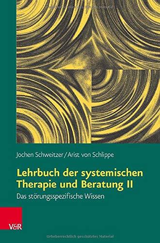 9783525462560: Lehrbuch der systemischen Therapie und Beratung II (German Edition)