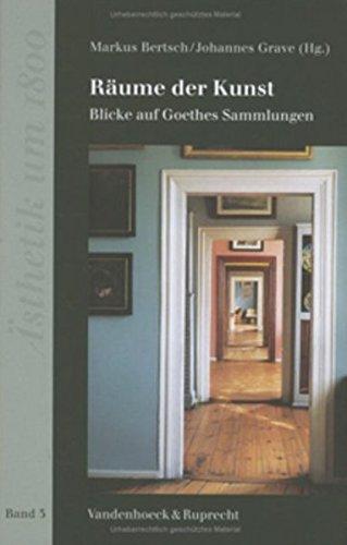 9783525475027: Räume der Kunst: Blicke auf Goethes Sammlungen (Vortrage Und Studien a.D.Inst. F.Verkehrswiss.D.Uni Munster)