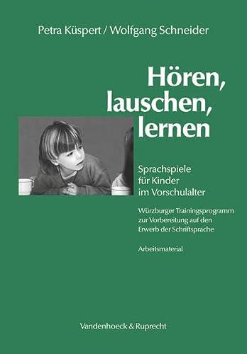 9783525490891: Horen, lauschen, lernen - Arbeitsmaterial: Sprachspiele fur Kinder im Vorschulalter - Wurzburger Trainingsprogramm zur Vorbereitung auf den Erwerb der ... Der Psychoanalytischen Psychosentherapie)