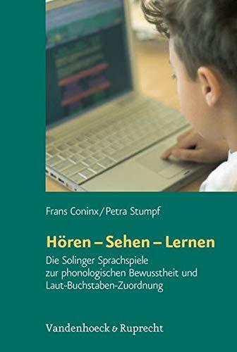 Hören, sehen, lernen. CD-ROM: Die Solinger Sprachspiele zur phonologischen Bewusstheit und ...