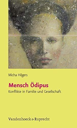 9783525491027: Mensch Ödipus: Konflikte in Familie und Gesellschaft