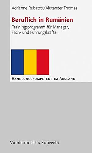 9783525491485: Beruflich in Rumänien (Handlungskompetenz Im Ausland)