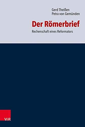 Der Römerbrief: Gerd Theißen