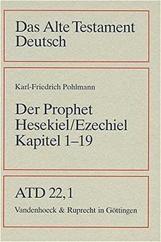 9783525512104: Das Buch des Propheten Hesekiel (Ezechiel) Kapitel 1-19 (Das Alte Testament Deutsch. ATD. Kartonierte Ausgabe)