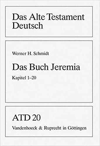 Das Buch Jeremia: Werner H. Schmidt