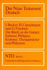 9783525513248: Die Briefe an die Galater, Epheser, Philipper, Kolosser, Thessalonicher und Philemon