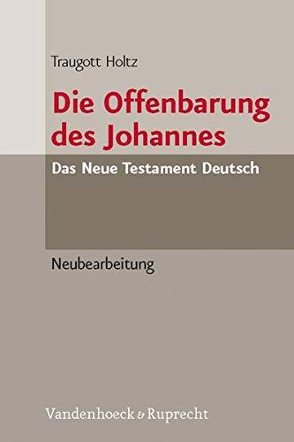 Die Offenbarung des Johannes: Traugott Holtz